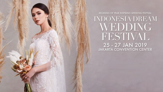 Event Minggu Ini : Indonesia Dream Wedding Festival 2019